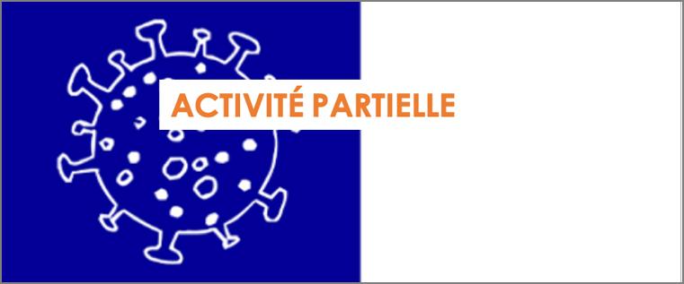 Dispositif économique CORONAVIRUS : ACTIVITE PARTIELLE